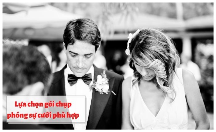 Lựa chọn gói chụp phóng sự cưới phù hợp